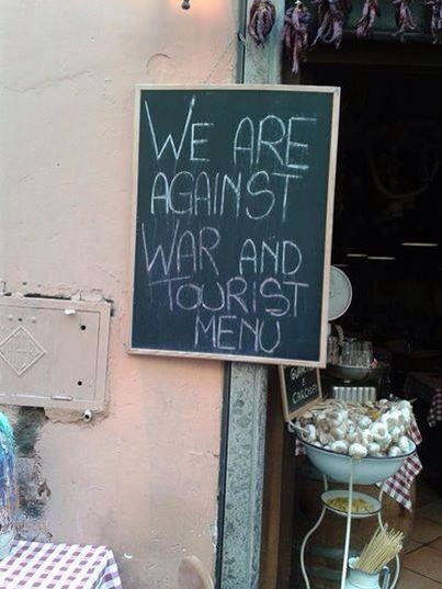 We are against war and tourist menu
